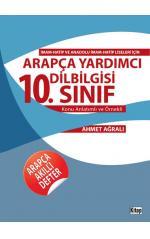 Anadolu İmam Hatip Liseleri için Arapça Yardımcı Dilbilgisi 10. Sınıf Ahmet Ağralı