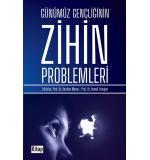 GÜNÜMÜZ GENÇLİĞİNİN ZİHİN PROBLEMLERİ Editör İbrahim Maraş-İsmail Erdoğan