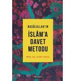 Rasulullahın İslama Davet Metodu