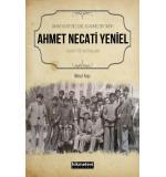 İmam Hatip Nesline Adanmış Bir Ömür Ahmet Necati Yeniel Hayatı ve Hatıraları  Mesut Kaya