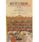 Beytül Hikme Ve Orta Asyalı Alimlerin Bağdattaki İlmi Faaliyetleri Bahrom Abduhalimov
