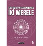 Kur'an'ın Anlaşılmasında İki Mesele Mehmet Sait Şimşek