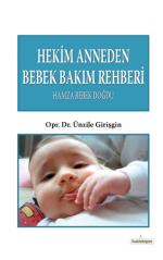Hekim Anneden Bebek Bakım Rehberi