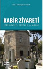 Kabir Ziyareti Süleyman Toprak