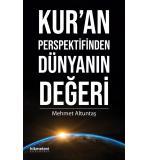 Kur'an Perspektifinden Dünyanın Değeri Mehmet Altuntaş