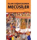 İslam Coğrafyasında Mecusiler Cahit Kara