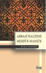 Abbasi Halifesi Mehdi B.Mansur   Ahmet Güzel
