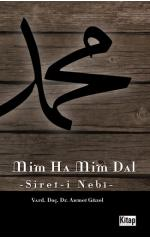 Mim Ha Mim Dal / (Siyer-i Nebi)Ahmet Güzel