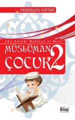 Müslüman Çocuk 2 Ebu Ammar Mahmud El Mısri