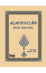 Allah'ın Kelamı Nüzul Sıralı Meal (Cep Boy) Mehmet Türk