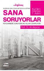 Sana Soruyorlar Peygambere Soruyorlar Allah Cevaplıyor- Ali Akpınar