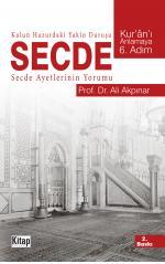 Kulun Huzurdaki Yakın Duruşu Secde- Ali Akpınar