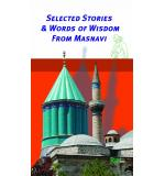 Selected Stories & Words Of Wisdom From Masnawi